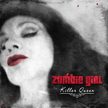 Zombie Girl - Killer Queen (CD)