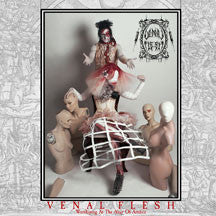 Venal Flesh - Worshiping At The Altar Of Artifice (CD)