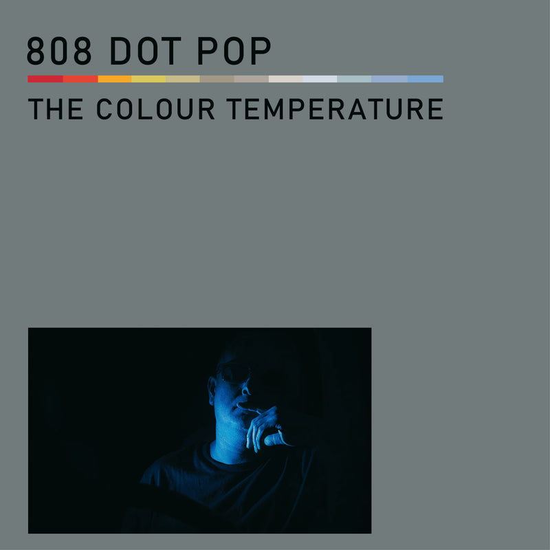 808 Dot Pop - The Colour Temperature (CD)