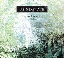 Mind:State - Decayed - Rebuilt (Ltd) (CD)