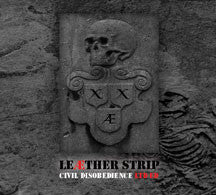 Leather Strip - Civil Disobedience (Ltd) (CD)