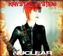 Krystal System - Nuclear (Limited Edition) (CD)