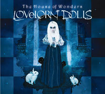 Lovelorn Dolls - The House Of Wonders (Limited Edition) (CD)