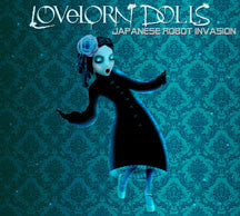 Lovelorn Dolls - Japanese Robot Invasion (Limited) (CD)