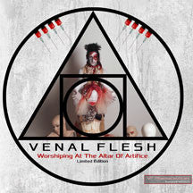 Venal Flesh - Worshiping At The Altar Of Artifice (Limited Edition) (CD)