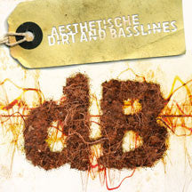 Aesthetische - Dirt And Basslines (CD)