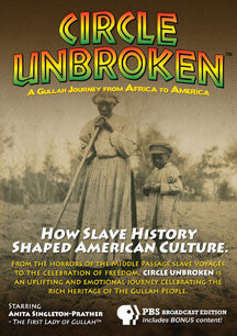 Circle Unbroken: A Gullah Journey From Africa To America (DVD)