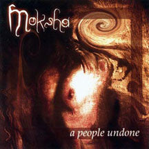 Moksha - A People Undone (CD)