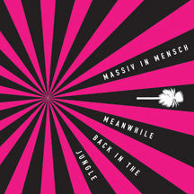Massiv in Mensch - Meanwhile Back in the Jungle (CD)