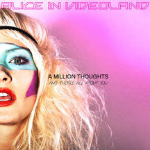 Alice In Videoland - A Million Thoughts And They're All About You (CD)