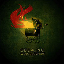 Seeming - Worldburners (VINYL 7 INCH)