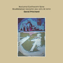 David Pritchard - Nocturnal Earthworm Stew (CD)