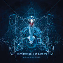 Encephalon - We Only Love You When You're Dead (CD)