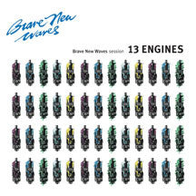 13 Engines - Brave New Waves Session (blue Vinyl) (VINYL ALBUM)