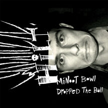 Hilt - Minoot Bowl Dropped The Ball (VINYL ALBUM)