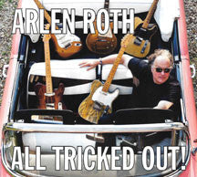 Arlen Roth - All Tricked Out (CD)