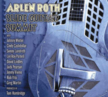Arlen Roth - Slide Guitar Summit (CD)