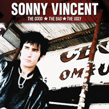 Sonny Vincent - The Good, Thebad, The Ugly (CD)