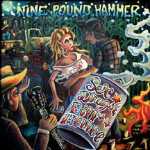 Nine Pound Hammer - Sex, Drugs& Bill Monroe (CD)