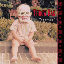 Throw Rag - Tee-tot (CD)