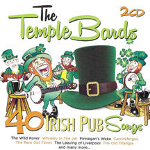 Temple Bards - 40 Irish Pub Songs (CD)