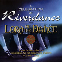 Celebration Of Riverdance & Lord Of The Dance (CD)