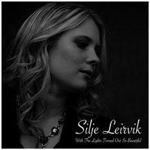 Silje Leirvik - With The Lights Turned Out So Beautiful (CD)