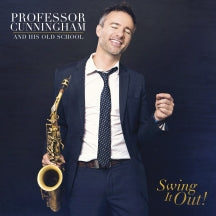 Adrian Cunningham - Professor Cunningham And His Old School: Swing It Out! (CD)