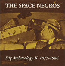 Space Negros - Dig Archaeology - Volume 2 [1975-1986] (CD)