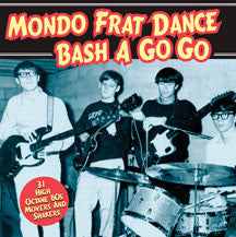 Mondo Frat Dance Bash A Go Go (CD)
