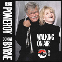Herb Pomeroy & Donna Byrne - Walking On Air (CD)