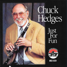 Chuck Hedges - Just For Fun (CD)