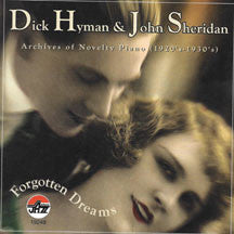 Dick Hyman & John Sheridan - Forgotten Dreams (CD)