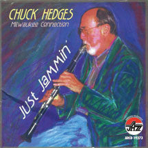 Chuck Hedges - Just Jammin'/milwaukee Con (CD)
