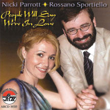 Nicki Parrott & Rossano Sportiello - People Will Say We're In Lov (CD)