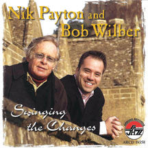 Nik Payton & Bob Wilber - Swinging The Changes (CD)