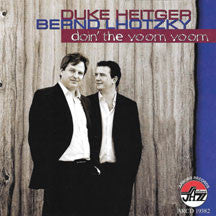 Duke Heitger & Bernd Lhotzky - Doin' The Voom Voom (CD)
