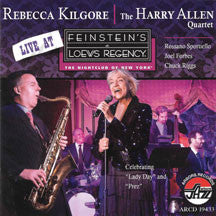Rebecca Kilgore & Harry Allen - Live At Feinstein's At Loews (CD)