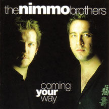 the Nimmo Borthers - Coming Your Way (CD)