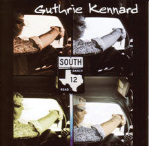 Guthrie Kennard - Ranch Road 12 (CD)