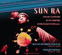Sun Ra - Beyond The Purple Star Zone: Live At Detroit Jazz Center (CD)