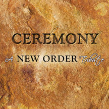 Various Artists - Ceremony: A New Order Tribute (CD)