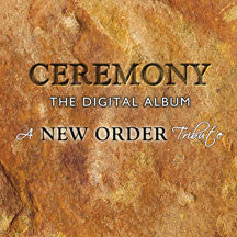 Ceremony: The Digital Album-a New Order Tribute (CD)