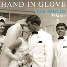 Hand In Glove: The Smiths Tribute (CD)