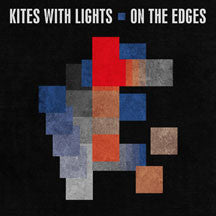 Kites With Lights - On The Edges (CD)