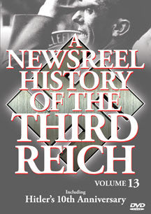 Newsreel History Of The Thirdreich - Vol. 13 (DVD)
