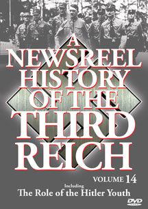 Newsreel History Of The Thirdreich - Vol. 14: Role Of The Hitler Youth (DVD)