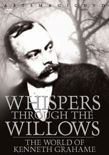 Whispers Through The Willows:world Of Kenneth Grahame (DVD)