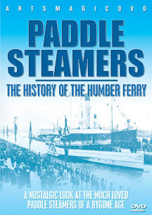 Paddle Steamers - History Of The Humber Ferry (DVD)