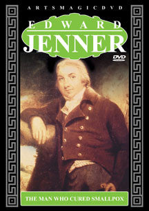 Edward Jenner: The Man Who Cured Smallpox (DVD)